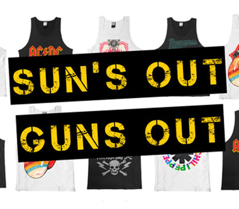 Suns Out Guns Out!
