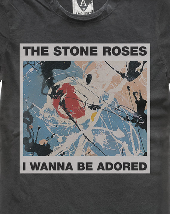 THE STONE ROSES WANNA BE ADORED