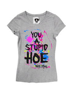 NICKI MINAJ LADIES STUPID HOE